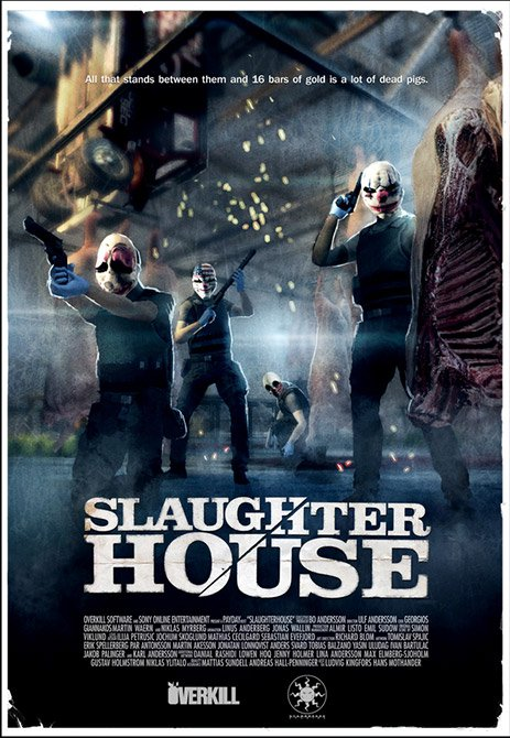 Slaughter House Payday 2 Poster Day 9