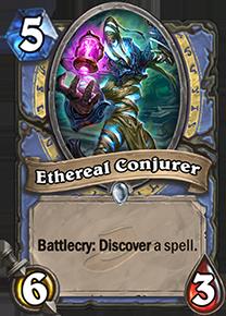 hearthstone ethereal conjurer
