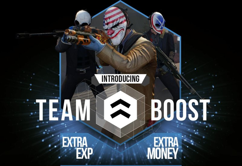 Payday 2 Team Boost
