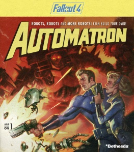 Fallout 4 Automatron Add On