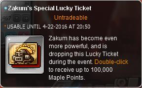 Zakum's Special Lucky Ticket